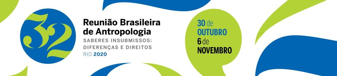 32ª RBA - Reunião Brasileira de Antropologia